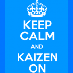 Keep Calm And Kaizen On Image